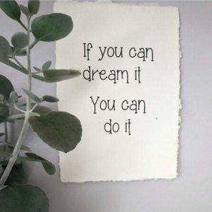 distelroos-Op-de-Maalzolder-4704156-Poster-If-you-can-dream-it